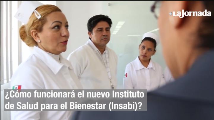 ¿Cómo funcionará el nuevo Instituto de Salud para el Bienestar (Insabi)?